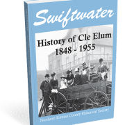 Swiftwater - History of Cle Elum 1848-1955 book
